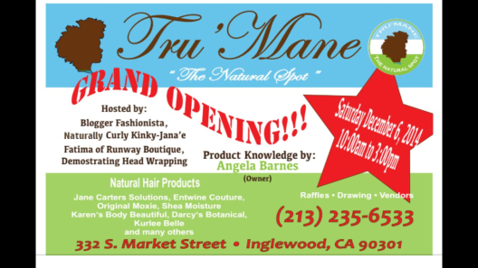 TruMane, Natural Hair, Grand Opening, Natural Hair Products, Original Moxie, Karen's Body Beautiful, Jane Carter's Solutions, Entwine Couture, Shea Moisture, Darcy's Botanical, Kurlee Belle, Naturally Curly Kinky,